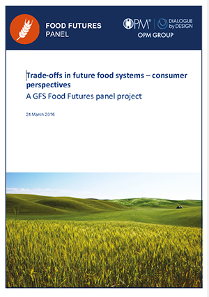 Food Futures Panel: Trade-offs in future food systems - consumer perspectives