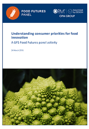 Food Futures Panel: Understanding consumer priorities for food innovation